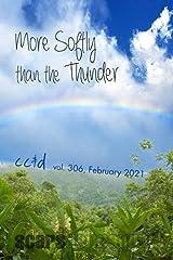 More Softly than the Thunder: 2/21 cc&d, v306 Paperback