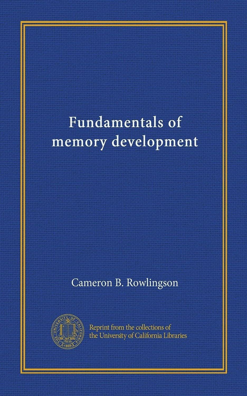 ちらつき小川ラブFundamentals of memory development