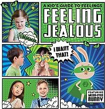 Feeling Jealous (A Kid s Guide to Feelings)