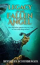 Legacy of the Fallen Angel