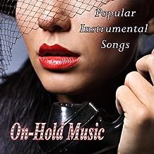 On Hold Music – Popular Instrumental Songs