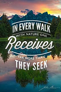 Grand Teton National Park, Wyoming - John Muir - In Every Walk (9x12 Fine Art Print, Home Wall Decor Artwork Poster)