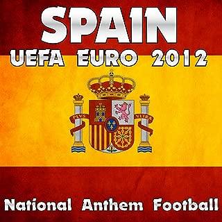 Spain National Anthem Football (Uefa Euro 2012)