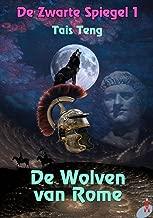 De Wolven van Rome (De Zwarte Spiegel Book 1)