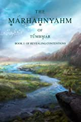 Marhahnyahm: Book I - Of Revealing Contentions Kindle Edition