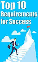 Top 10 Requirements for Success (English Edition)