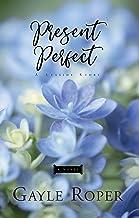 Present Perfect: A Seaside Novel (Seaside Seasons)