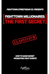 FightTown Millionaires - The First Secret (The Fight Promoter Series Book 1) Kindle Edition