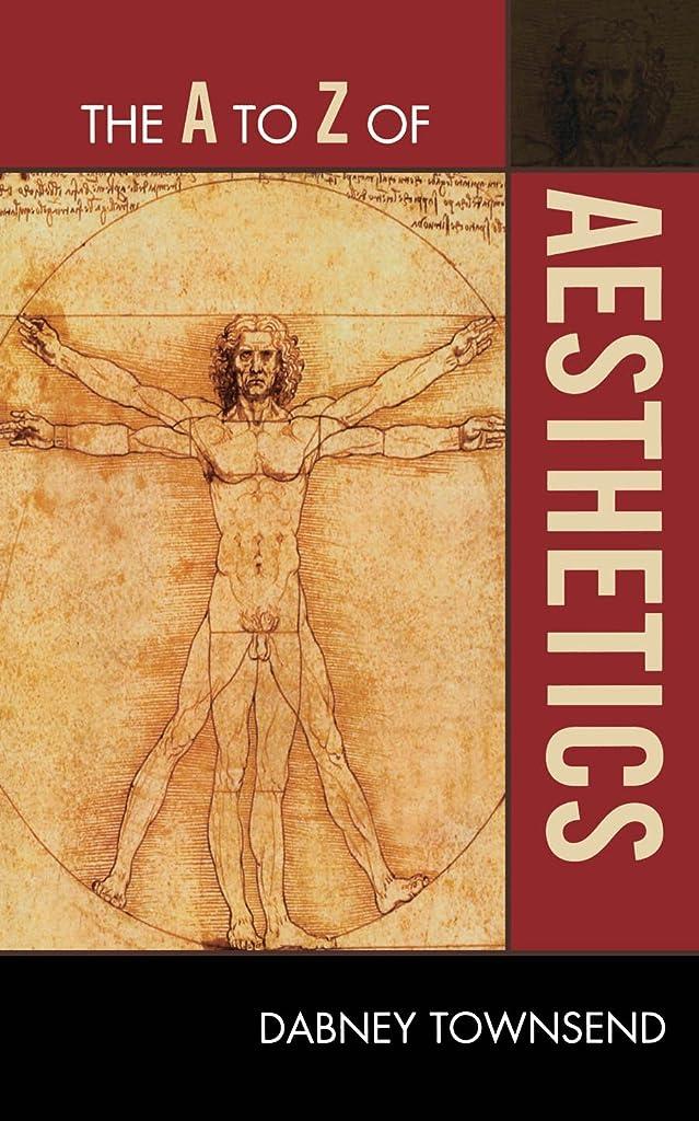 予防接種病んでいるデコードするThe A to Z of Aesthetics (The A to Z Guide Series Book 154) (English Edition)