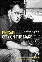 Chicago: City on the Make: Sixtieth Anniversary Edition