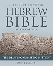 Introduction to the Hebrew Bible, Third Edition - The Deuteronomistic History