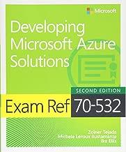 Exam Ref 70-532: Developing Microsoft Azure Solutions