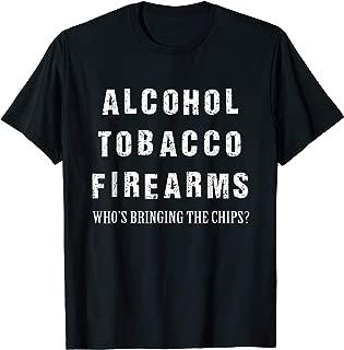 Alcohol Tobacco Firearms Tee Shirt