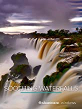 Soothing Waterfalls with Music