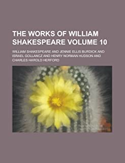 The Works of William Shakespeare Volume 10
