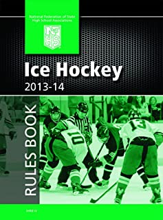 2013-14 NFHS Ice Hockey Rules Book