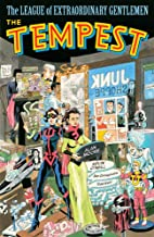The League of Extraordinary Gentlemen Vol. IV: The Tempest (The League of Extraordinary Gentlemen: The Tempest Book 4) (English Edition)