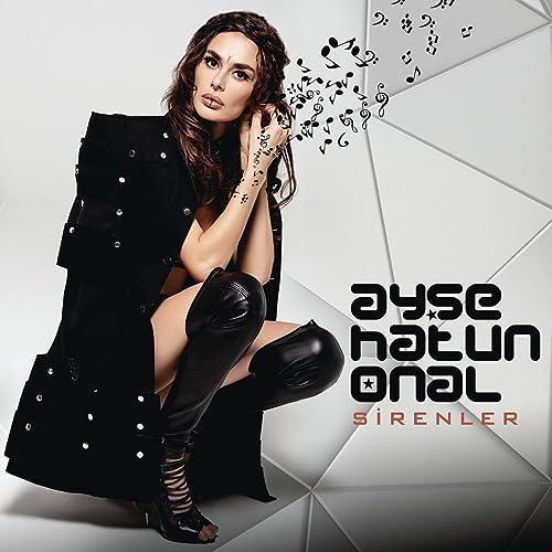 Sirenler By Ayse Hatun Onal On Amazon Music Amazon Com