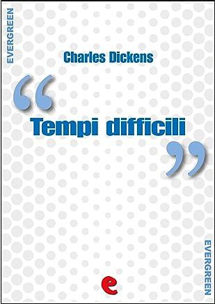 Tempi Difficili (Hard Times) (Evergreen)