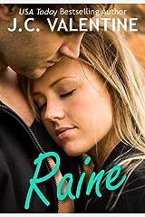 Raine: A New Adult Romance Kindle Edition