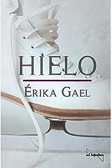 Hielo (Spanish Edition) Kindle Edition