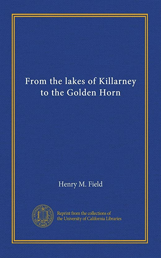 ピン吸収野球From the lakes of Killarney to the Golden Horn