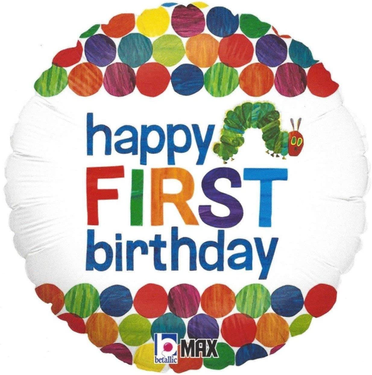 Happy 1st Birthday Balloon The Very Hungry Caterpillar by Eric C