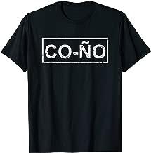 Cono Funny Spanish Phrase Slang T-Shirt en espanol