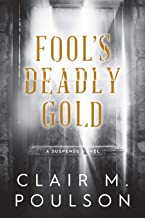 Fool's Deadly Gold