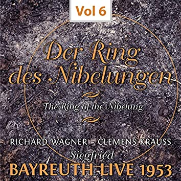 Der Ring des Nibelungen, Vol. 6