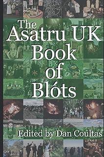 The Asatru UK Book of Blōts