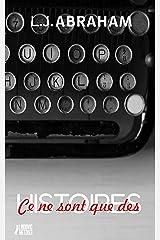 CE NE SONT QUE DES HISTOIRES Format Kindle