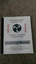 International Shorin Ryu Karate Kobudo Federation Training Manual