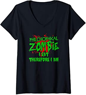 Womens Zombie Halloween I Eat Therefore I Am Philosophy Zombie V-Neck T-Shirt