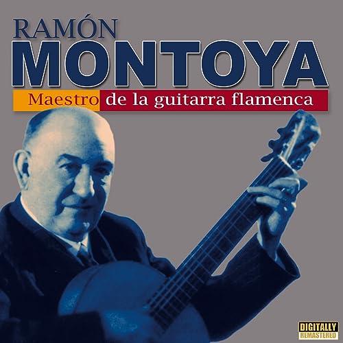 Maestro de la Guitarra Flamenca de Ramón Montoya en Amazon Music ...