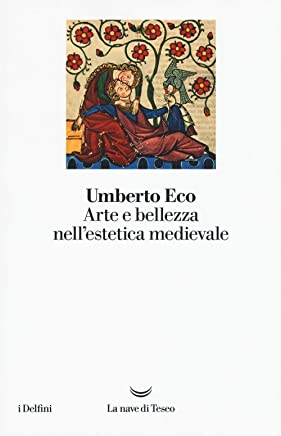 Arte e bellezza nellestetica medievale