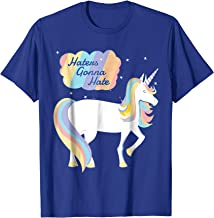 Haters Gonna Hate Shirt Funny Unicorn T-Shirt