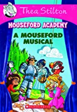 A Mouseford Musical (Thea Stilton Mouseford Academy)