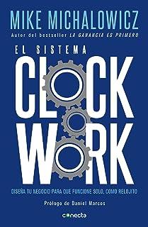El sistema Clockwork: Diseña tu negocio para que funcione s