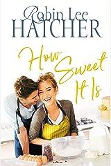 How Sweet It Is (A Legacy of Faith Novel Book 3) Kindle Edition