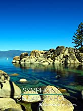 Symphony on Lake Tahoe