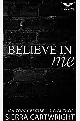 Believe In Me (Hawkeye Book 5) Kindle Edition