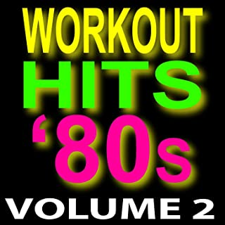 Workout Hits '80s – Top 40 Super Hits 2