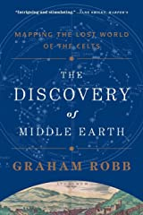 The Discovery of Middle Earth – Mapping the Lost World of the Celts Paperback