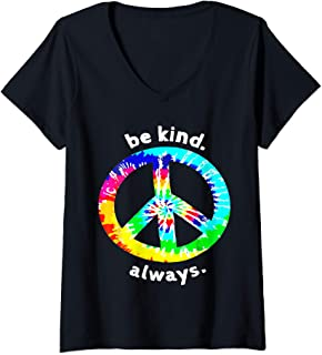 Womens Be Kind. Always. Tie Dye Peace Sign Spread Kindness T Shirt V-Neck T-Shirt