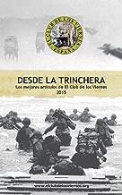 Artículos desde la Trinchera: Liberalismo de Trinchera (Spanish Edition)