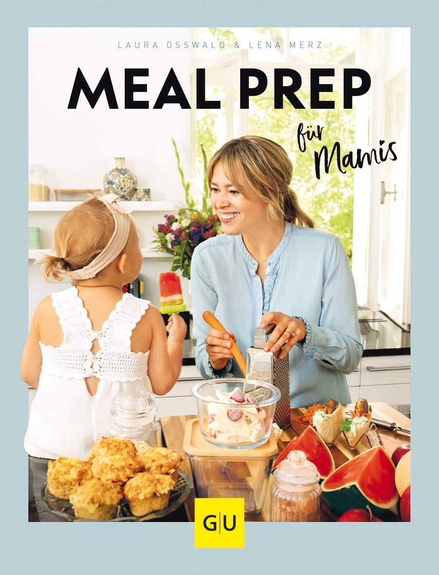 Download Meal Prep Für Mamis (GU Familienküche) 