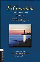 El guardián: El guardián de Israel (Colección Salmos) (Spanish Edition)