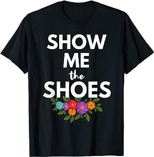 Show Me the Shoes Fiesta 2019 San Antonio Parade T shirt