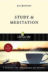 Study and Meditation (LifeGuide Bible Studies) Kindle Edition